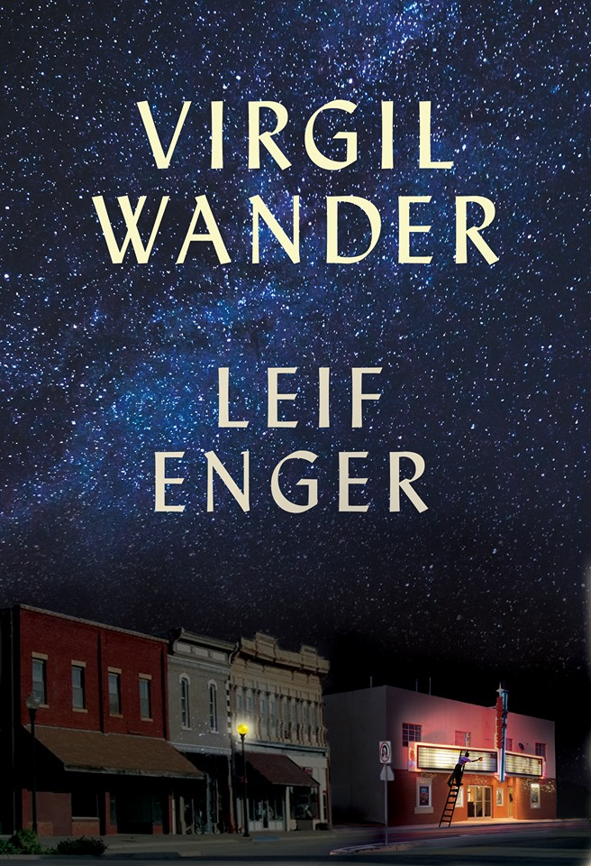 """MN Reads: """"Virgil Wander"""" by Leif Enger"""
