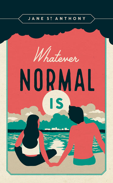 "MN Reads: ""Whatever Normal Is"" by Jane St. Anthony"