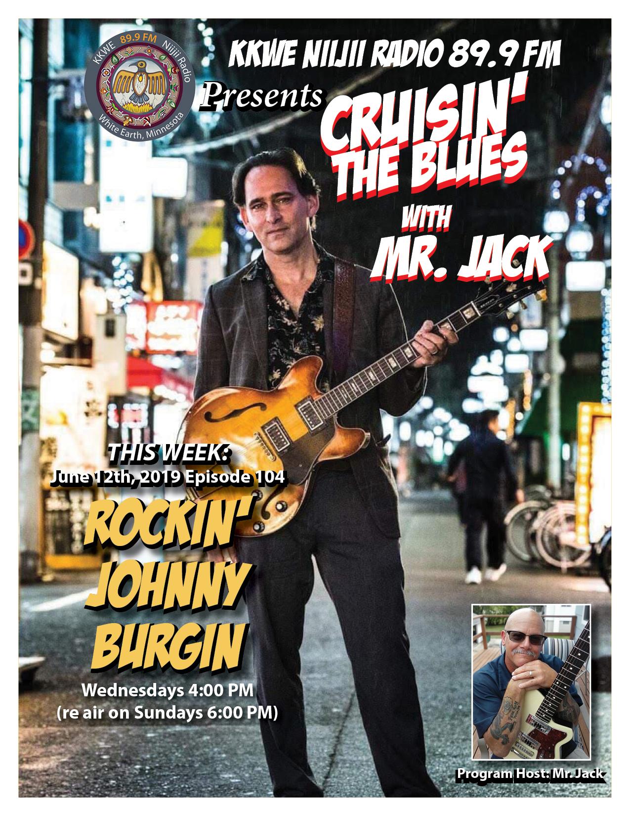 Cruisin the Blues EP 104 Rockin' Johnny Bergin