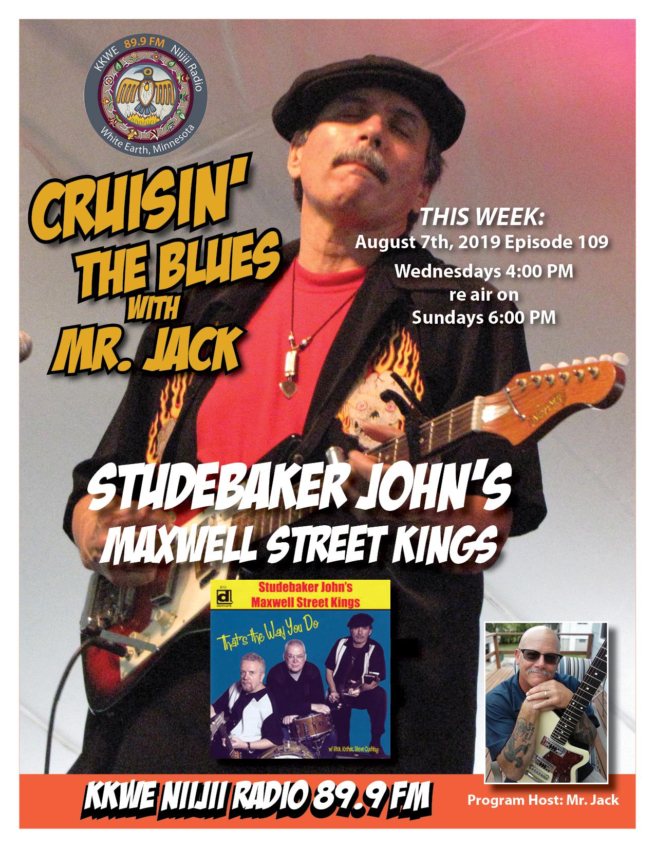 Cruisin the Blues EP 109 Studebaker John's Maxwell Street Kings