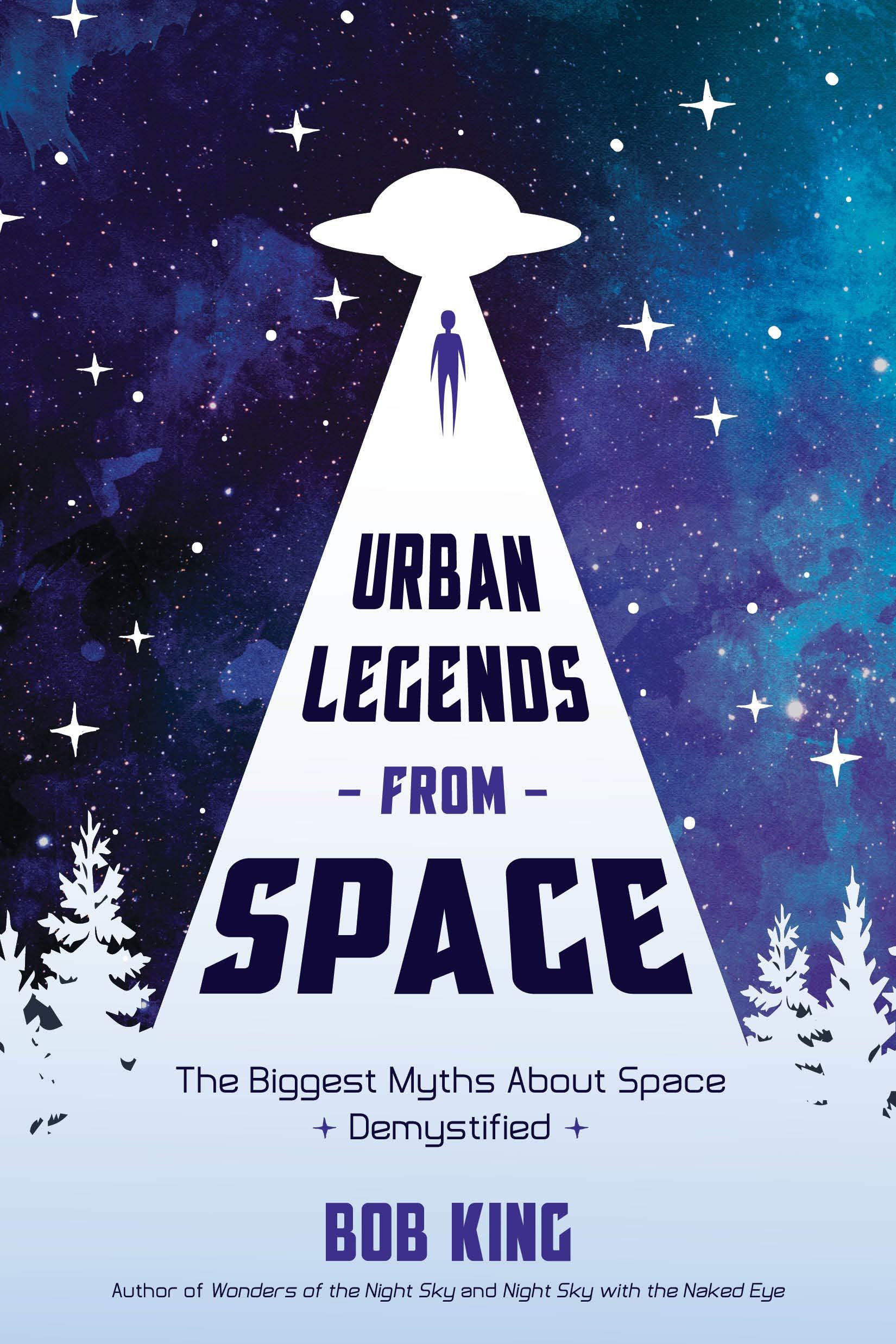 """MN Reads: """"Urban Legends From Space"""" by Bob King"""