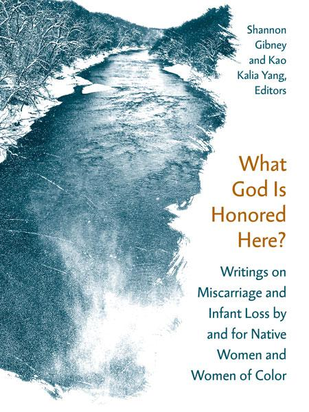 """MN Reads: """"What God is Honored Here?"""" edited by Shannon Gibney and Kao Kalia Yang"""