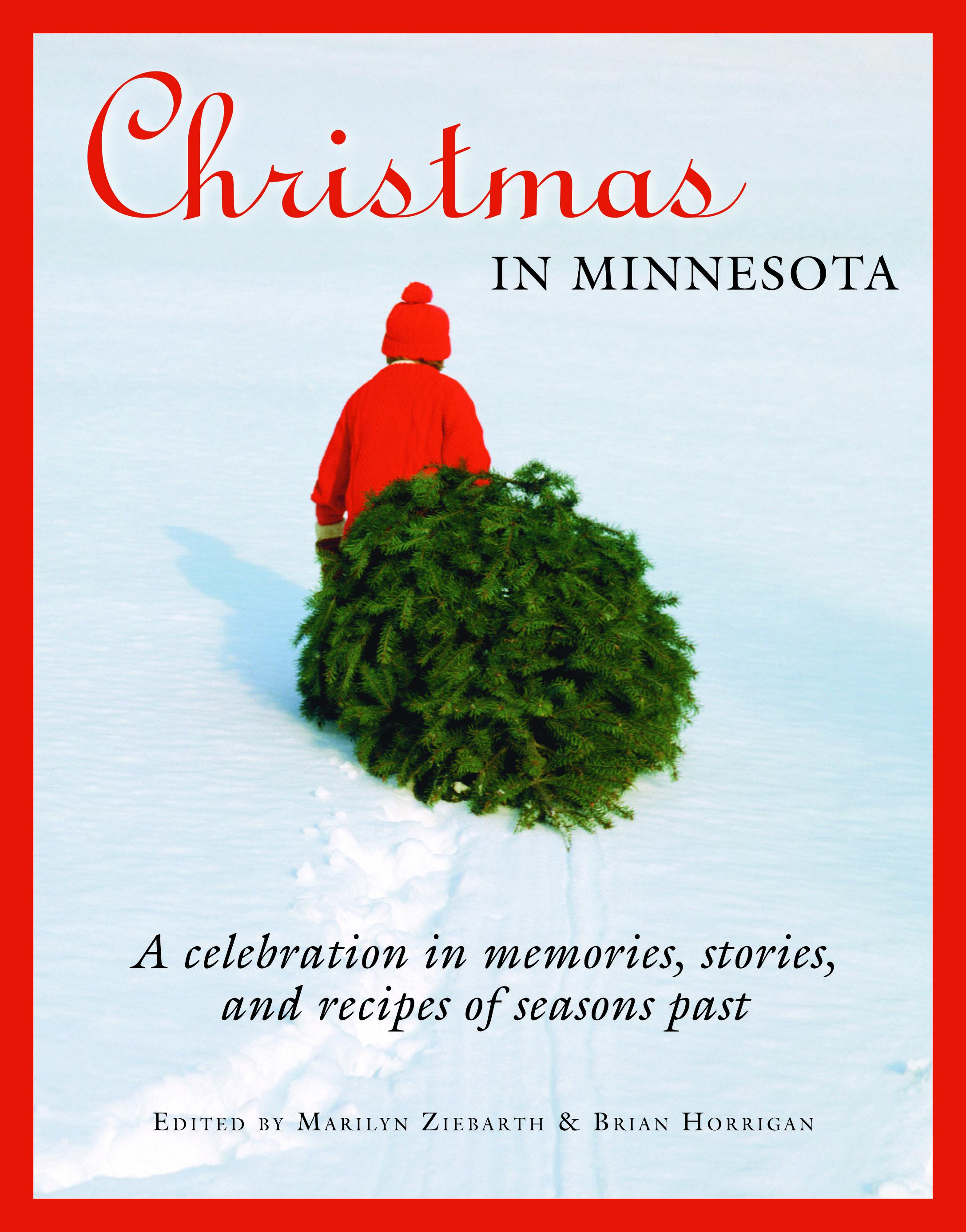 "MN Reads: ""Christmas in Minnesota"" edited by Marilyn Ziebarth and Brian Horrigan"