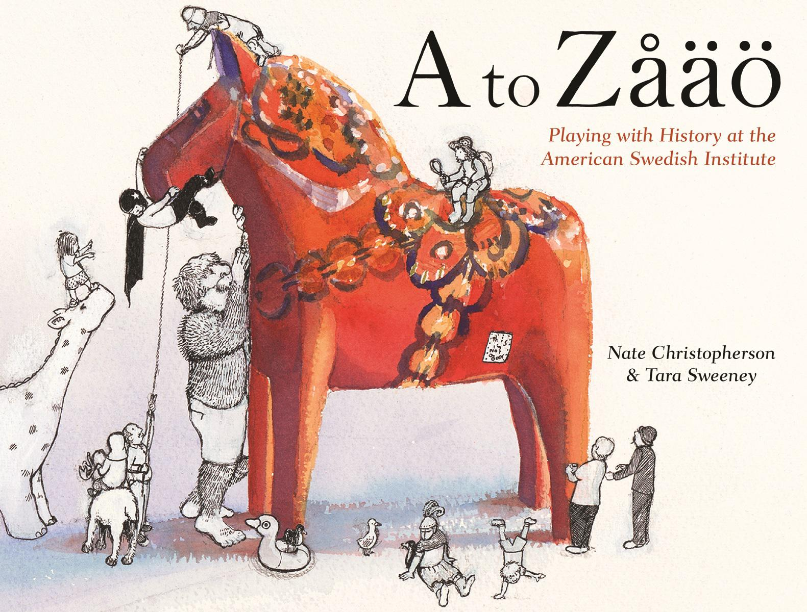 "MN Reads: ""A to Zåäö"" by Tara Sweeney and Nate Christopherson"