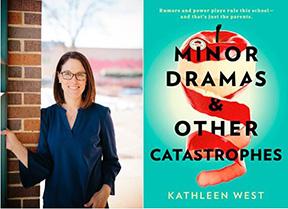 Minnesota Writer Kathleen West's Minor Dramas & Other Catastrophes