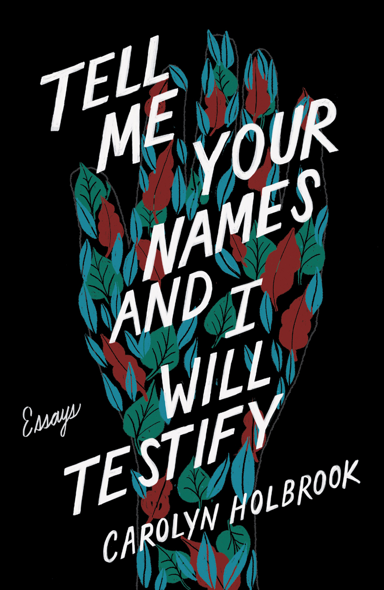"MN Reads: ""Tell Me Your Names and I Will Testify"" by Carolyn Holbrook"