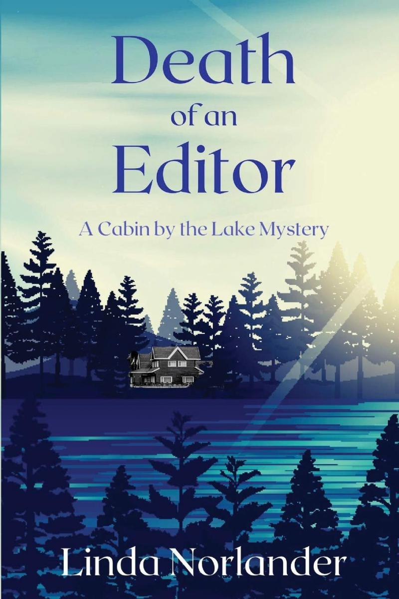 "MN Reads: ""Death of an Editor: A Cabin by the Lake Mystery"" by Linda Norlander"