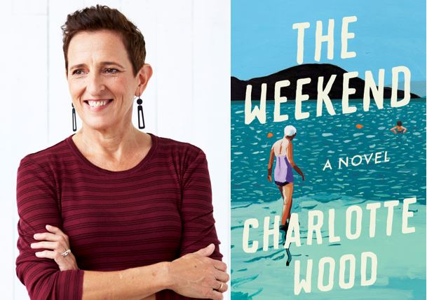 Friendship and Aging in Charlotte Wood's New Novel, The Weekend