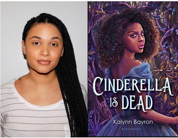 A Dark Re-telling of Classic Fairy Tale: Cinderella is Dead, by Kalynn Bayron