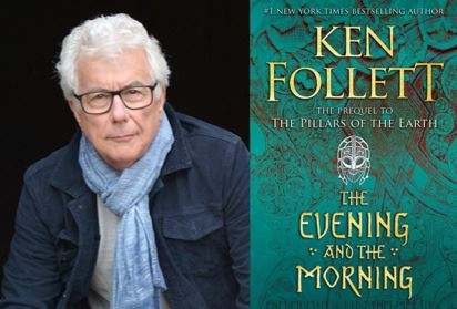 "Ken Follet's New Novel ""The Evening and the Morning"""