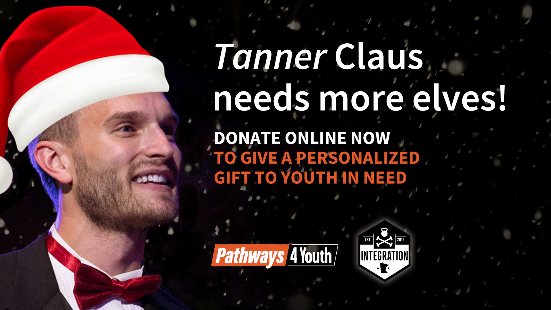The Untold Story of Tanner Claus and Pathways4Youth