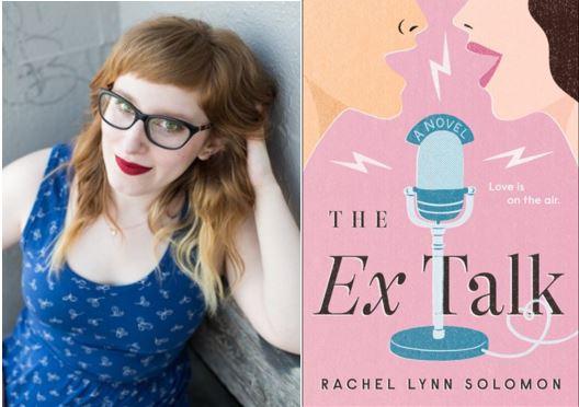 "Fake Exes Fall in Love Over the Airwaves in Rachel Lynn Solomon's ""The Ex Talk"""