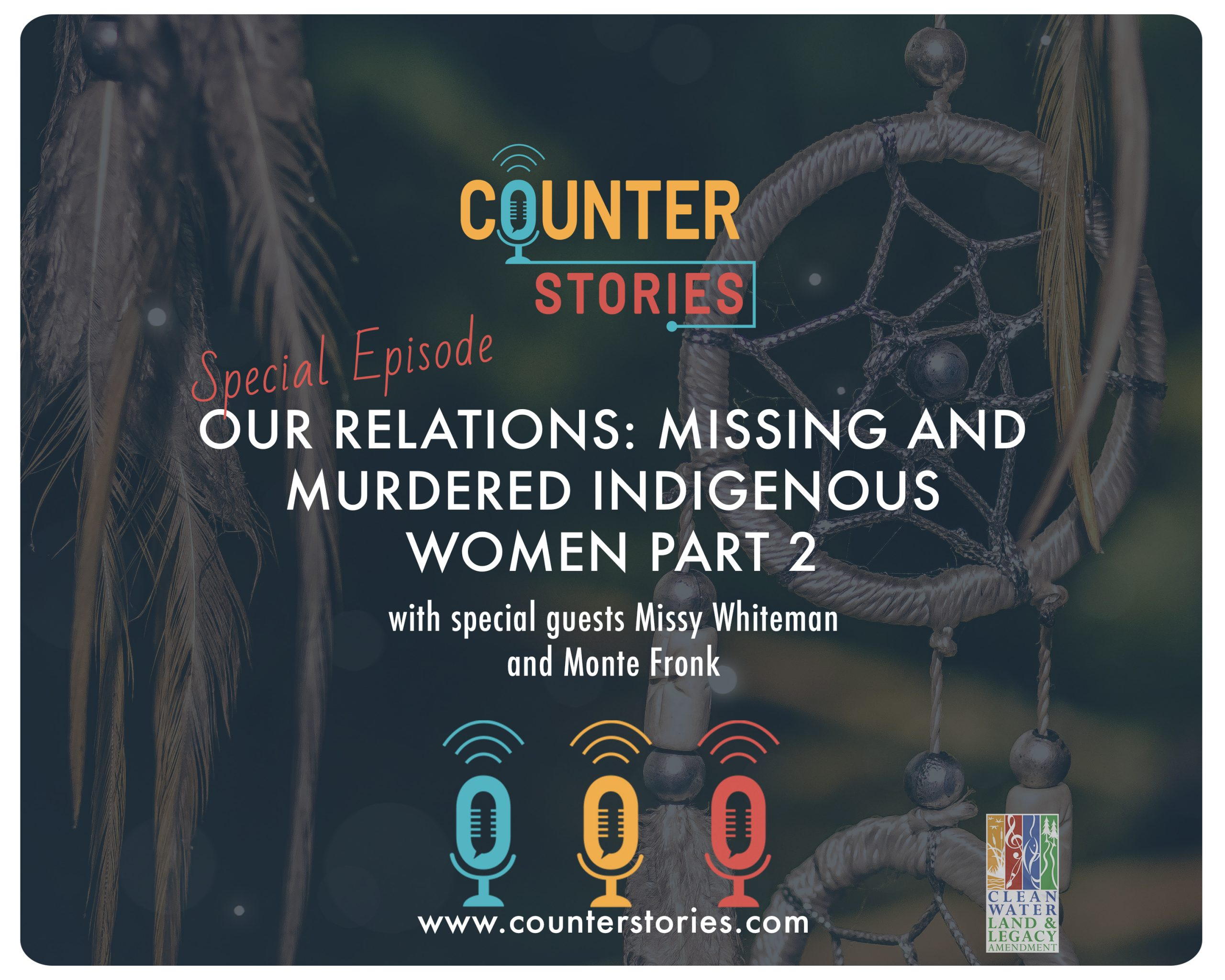 Our Relations: Missing and Murdered Indigenous Women Pt. 2