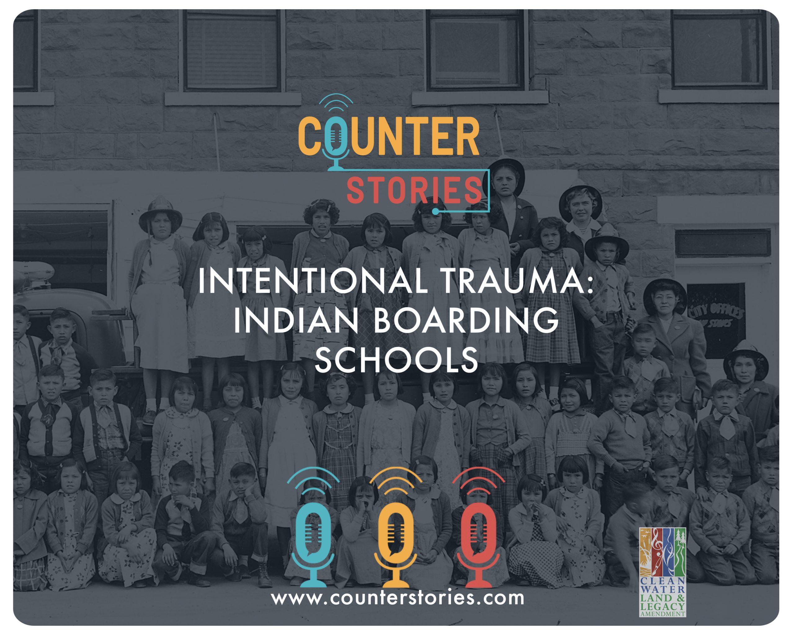 Intentional Trauma: Indian Boarding Schools