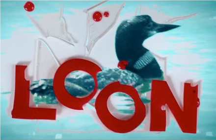 """Look Out """"Fargo"""" – The Movie """"Loon"""" is Coming Soon!"""