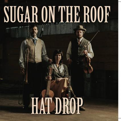 """Sugar on the Roof make debut with """"Hat Drop"""""""